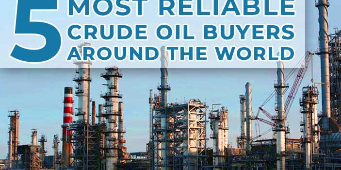 5 Most Reliable Crude Oil Buyers around the World 703x350 - 5 Most Reliable Crude Oil Buyers around the World