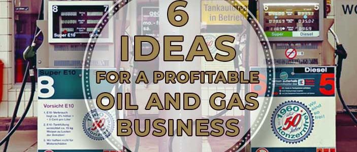6 Ideas for a Profitable Oil and Gas Business 703x300 - 6 Ideas for a Profitable Oil and Gas Business